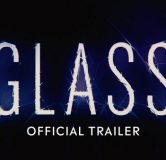 Glass (2019) First Trailer