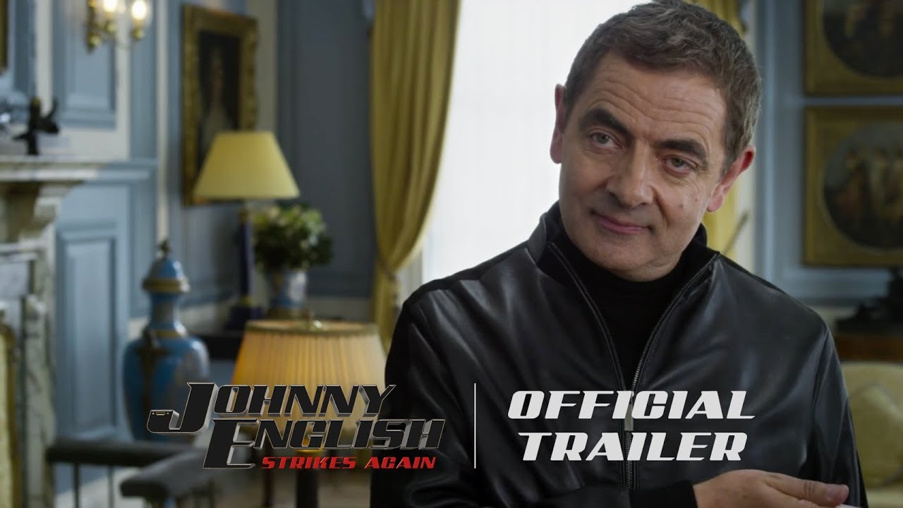 Johnny English Strikes Again: Official Trailer