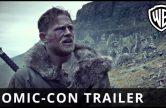 King Arthur: Legend of the Sword SDCC Trailer